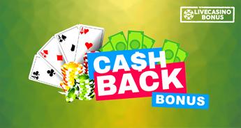 Cashback Live Casino Bonus
