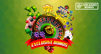 Exclusive Live Casino Bonus